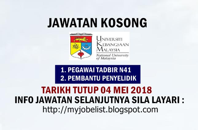 Jawatan Kosong di Universiti Kebangsaan Malaysia (UKM) Mei 2018
