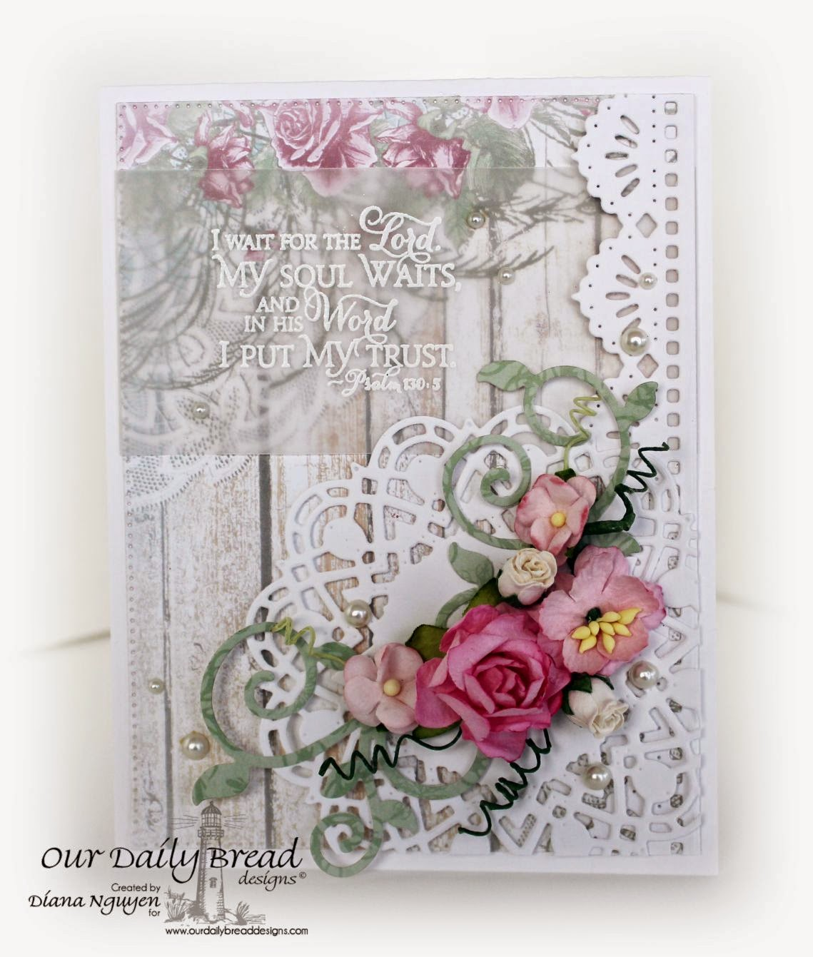 Our Daily Bread Designs, Shabby Chic, Scripture, Diana Nguyen