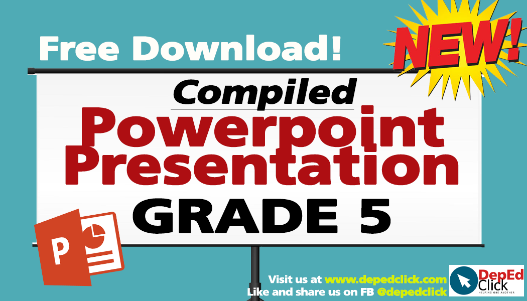 Grade 5 - POWERPOINT PRESENTATION LESSONS (Updated) - DepedClick