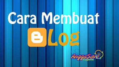 Cara Membuat Blog Gratis [Panduan Lengkap]