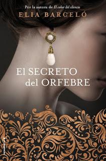 «El secreto del orfebre» de Elia Barceló