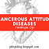 CANCEROUS ATTITUDE DISEASES BY TEMITOPE OJO