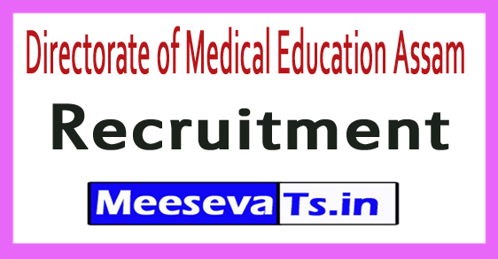 Directorate of Medical Education DME Assam Recruitment Notification 2017