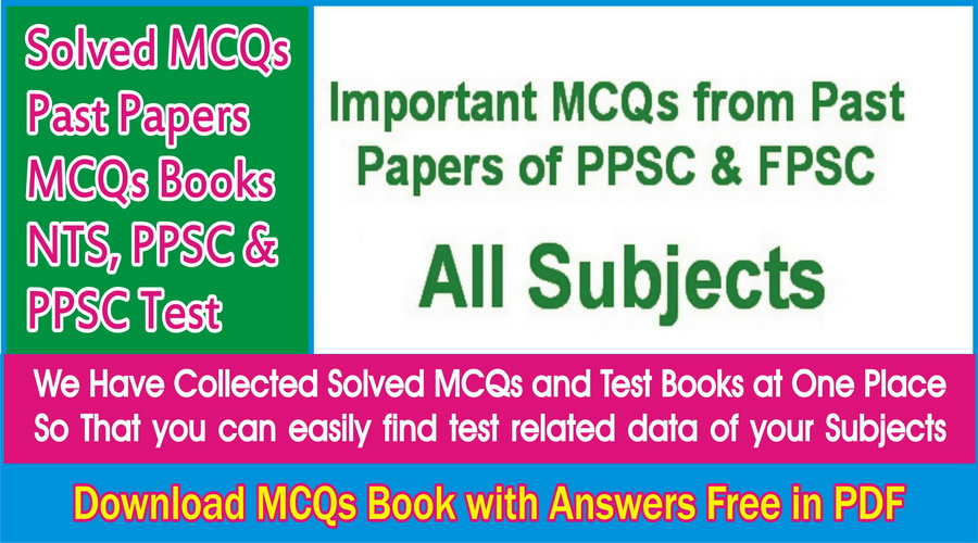 PPSC Lecturers, SS Past Papers All Subjects & Important MCQs for All