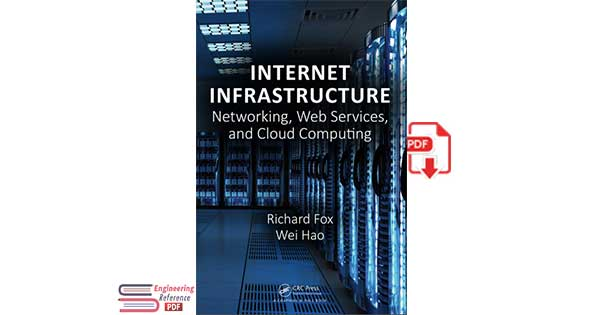 Internet Infrastructure: Networking, Web Services, and Cloud Computing