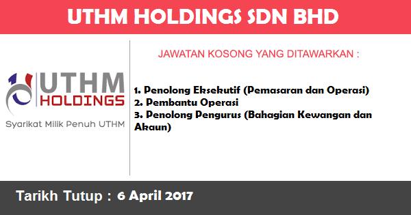 Jawatan Kosong di UTHM Holdings Sdn Bhd