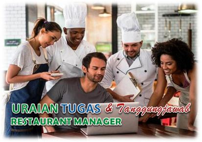 Tugas Dan Tanggungjawab Restaurant Manager