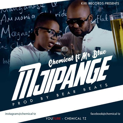 Chemical Ft Mr Blue – Mjipange