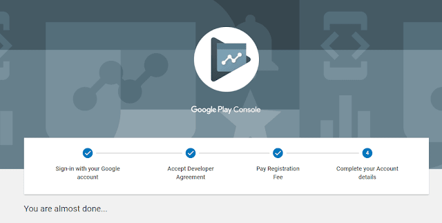 Step by step guide to Sign up for a Google Play Developer account and making money with android app