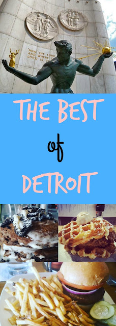 The Best of Detroit: restaurants, activities, and more