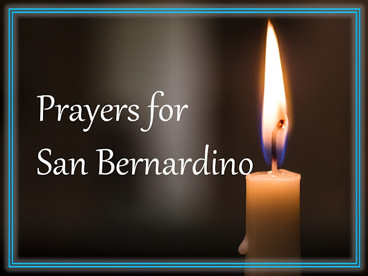 Prayers for San Bernardino