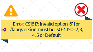 Error CS1617 Invalid option 6 for langversion