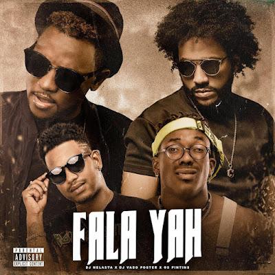 Dj Nelasta & Dj Vado Poster Feat. Os Pintins - Fala Yah (Tarraxinha) Download Mp3