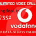 Vodafone Offer Unlimited Calls 56GB DATA 56 Days Validity 1yrs offer gurantee for Rs 352 Only