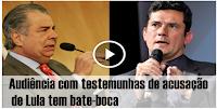 Advogados de Lula discutem com o juiz Mouro em audiência com a testemunha de acusação Delcídio do Amaral
