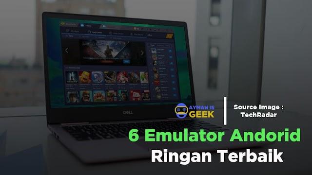 6 Emulator Android Paling Ringan dan Cepat untuk PC atau Laptop Spek Rendah