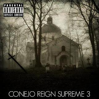 Conejo - Reign Supreme 3 (2016)