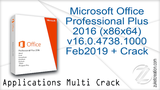 Microsoft Office Professional Plus 2016 (x86x64) v16.0.4738.1000 Feb2019 + Crack