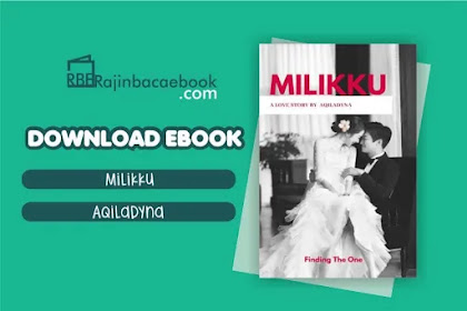 Download Novel Milikku by Aqiladyna Pdf