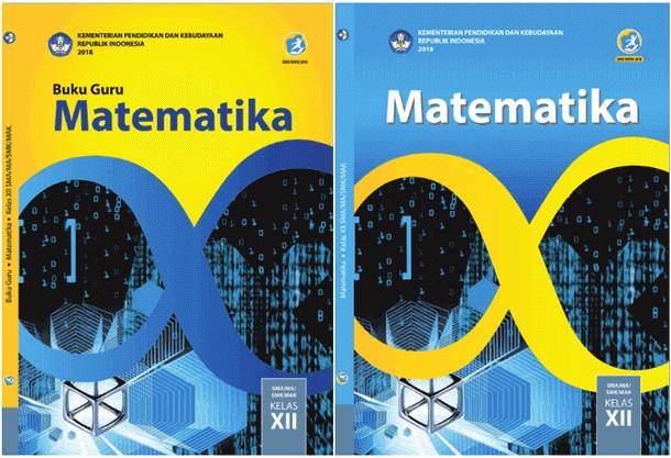 Buku Guru dan Buku Siswa Matematika Kelas 12 SMA MA SMK MAK Edisi Revisi 2018
