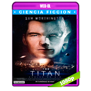 El titán (2018) WEB-DL 1080p Audio Dual Latino-Ingles