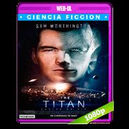 El titán (2018) WEB-DL 1080p Audio Dual Latino-Ingles