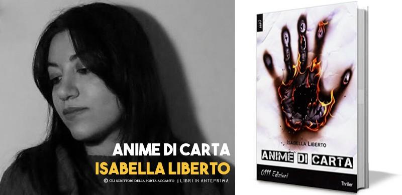 Isabella Liberto presenta: Anime di carta - Anteprima, scrittori, libri, Gli scrittori della porta accanto