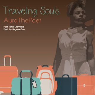 [feature]Aura The Poet - Travelling Souls (Feat. Tehn Diamond)