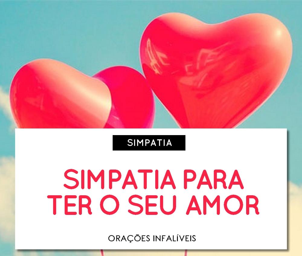 Simpatia para ter seu amor