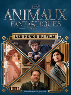Les animaux fantastiques : les héros du film de Michael Kogge