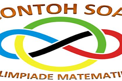 Contoh Soal Olimpiade Matematika SMP dan SMA Lengkap