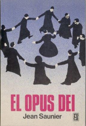 Los Entresijos Del Opus Dei – Luis Otero