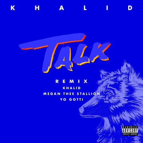 Khalid, Megan Thee Stallion & Yo Gotti - Talk (REMIX) - Single [iTunes Plus AAC M4A]