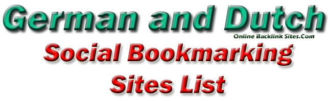 German and Dutch Social Bookmarking Sites | Online Backlink Sites