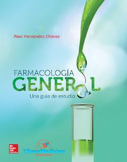Farmacología General. Una Guía de Estudio - A. Hernández Chavez
