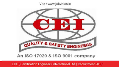 CEIL ( Certification Engineers International Ltd ) Recruitment 2018