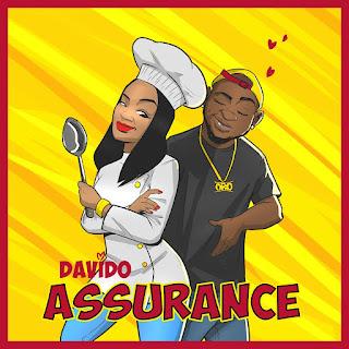 MUSIC: DAVIDO---ASSURANCE