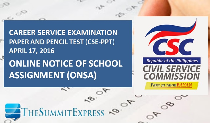 School Assignment ONSA for April 17, 2016 Civil Service Exam