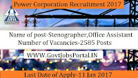 Power Corporation Recruitment for 2500+ Steno and Assistant Posts 2017