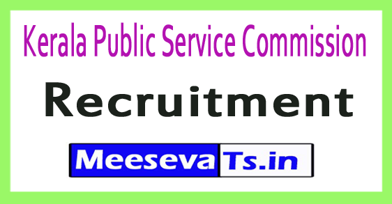 Kerala Public Service Commission Kerala PSC Recruitment