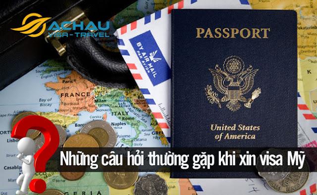 Những câu hỏi thường gặp khi xin visa du lịch Mỹ?