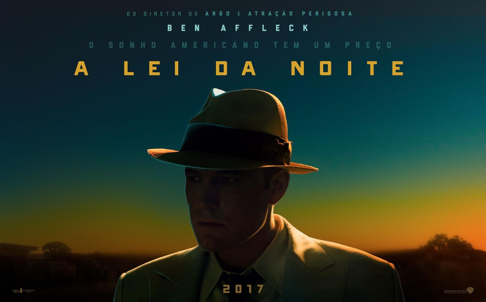 Ben Affleck dirige, produz e estrela o filme A Lei da Noite