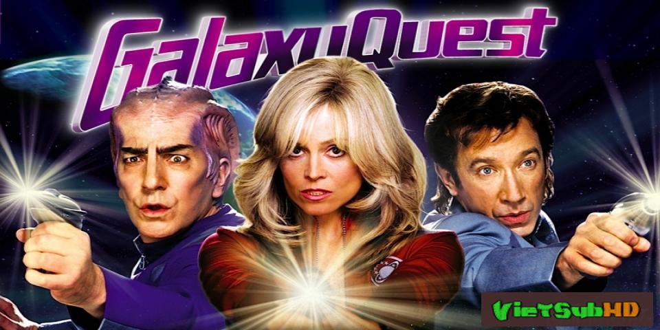 Phim Cuộc truy tìm trên thiên hà VietSub HD | Galaxy Quest 1999