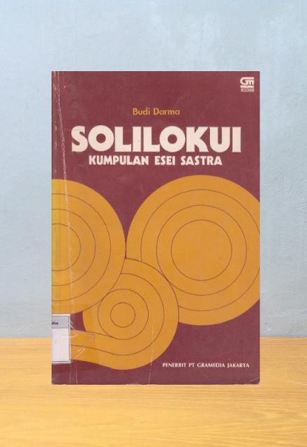 SOLILOKUI: Kumpulan Esei Sastra, Budi Darma
