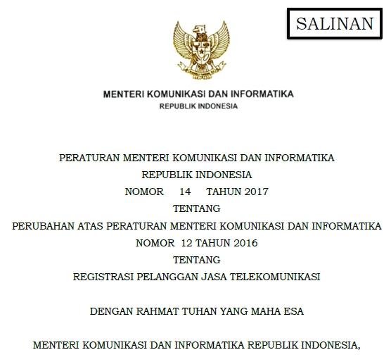 Peraturan Menteri Komunikasi dan Informatika  Download Peraturan Menteri Kominfo Nomor 14 Tahun 2017 Tentang Registrasi Pelanggan Jasa Telekomunikasi