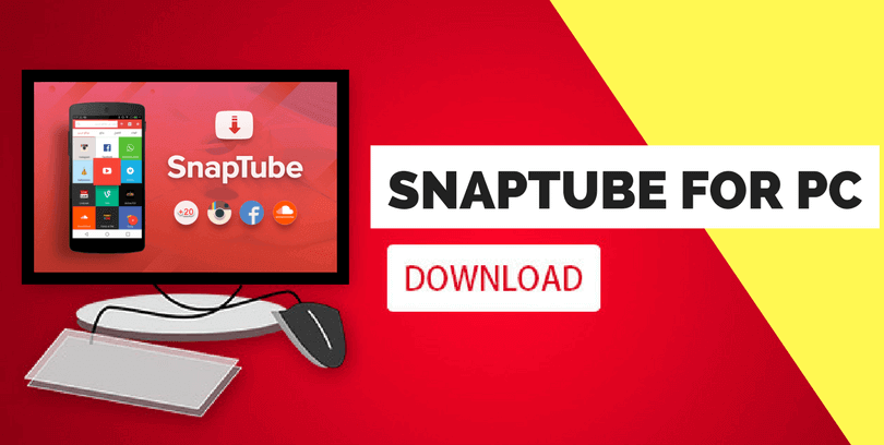 How to download Snaptube -Video Downloader for Windows 10 1 10 8 7