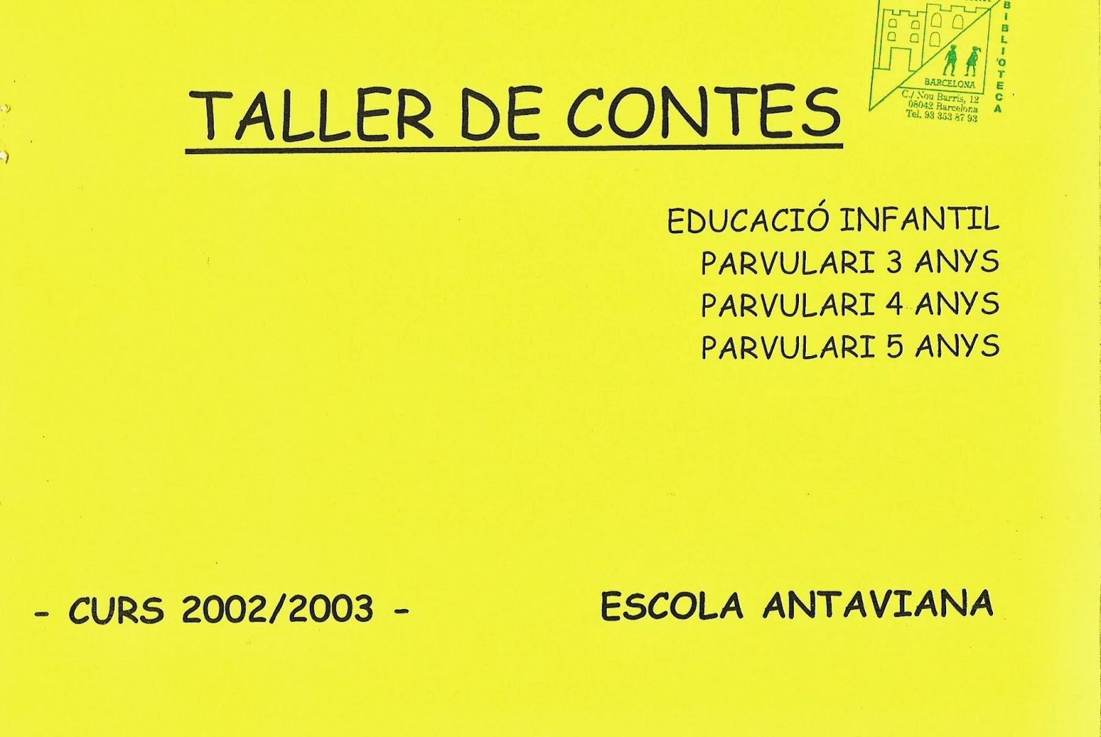 http://issuu.com/blocsdantaviana/docs/tercer_taller_de_contes_a_e.i._2002