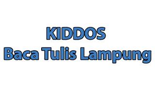 Lowongan Kerja TErbaru 2018 dari KIDDOS Baca Tulis Lampung