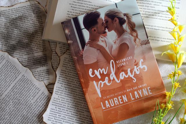 Em Pedaços - Recomeços #01 - Lauren Layne