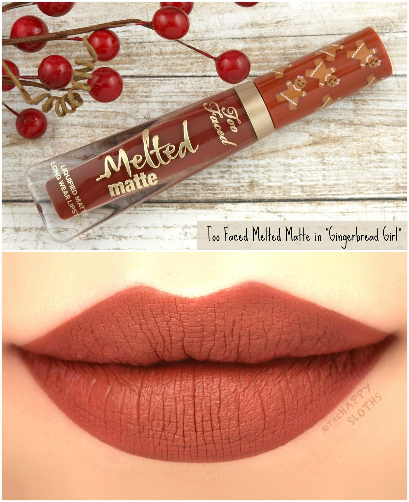 "Too Faced | Melted Matte Liquified Long Wear Lipstick in ""Gingerbread Girl"": Review and Swatches"